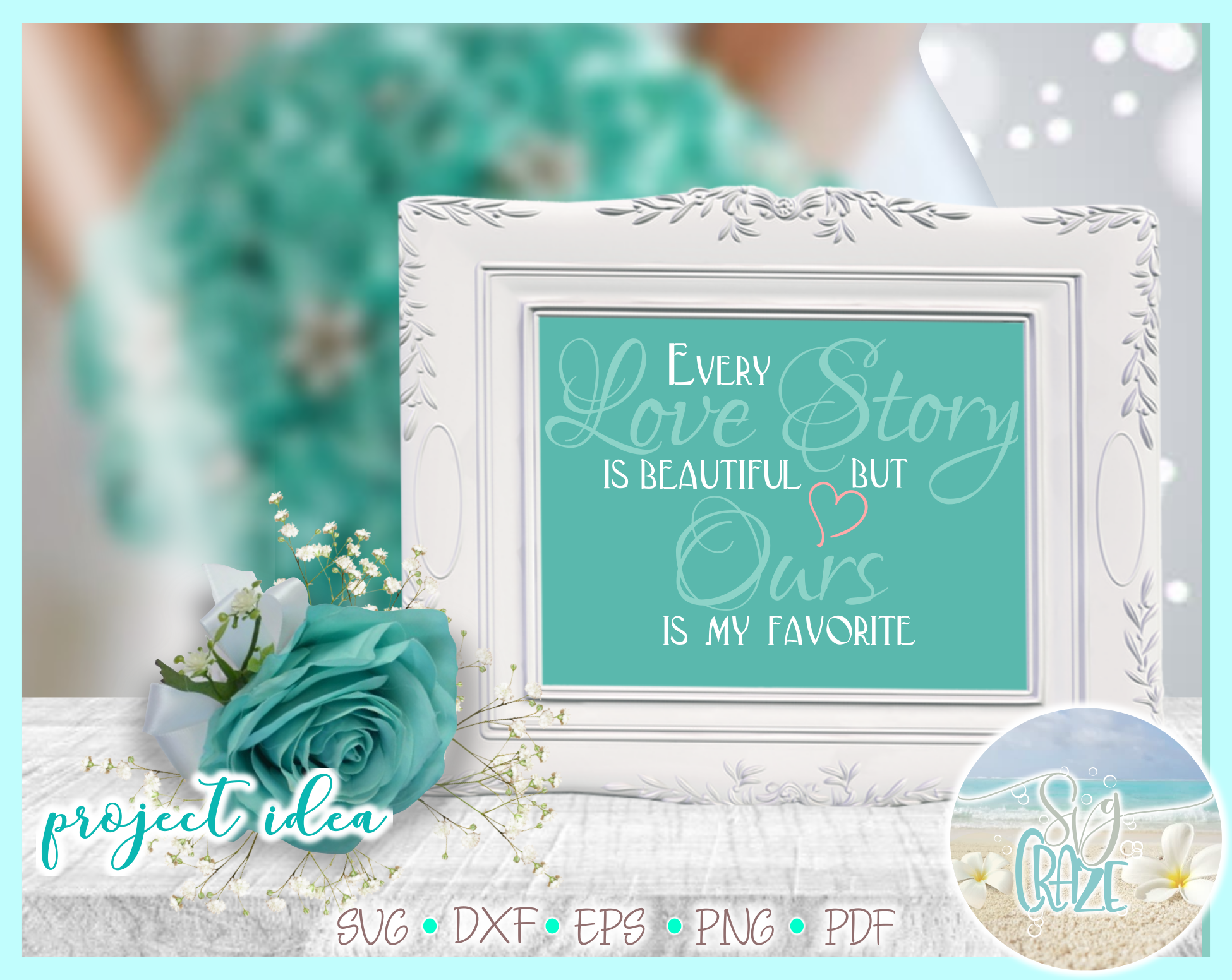 Every Love Story Is Beautiful Ours Is My Favorite Quote Svg example image 2