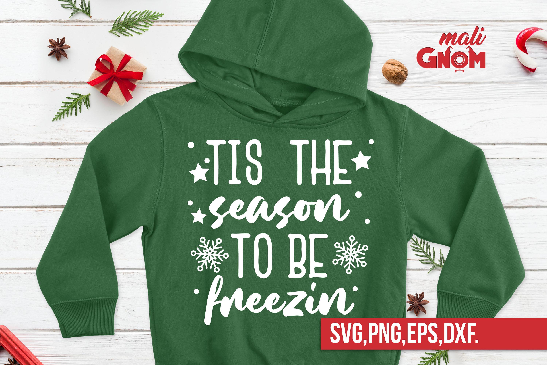 Tis the Season to be Freezin svg, snowflakes svg example image 2
