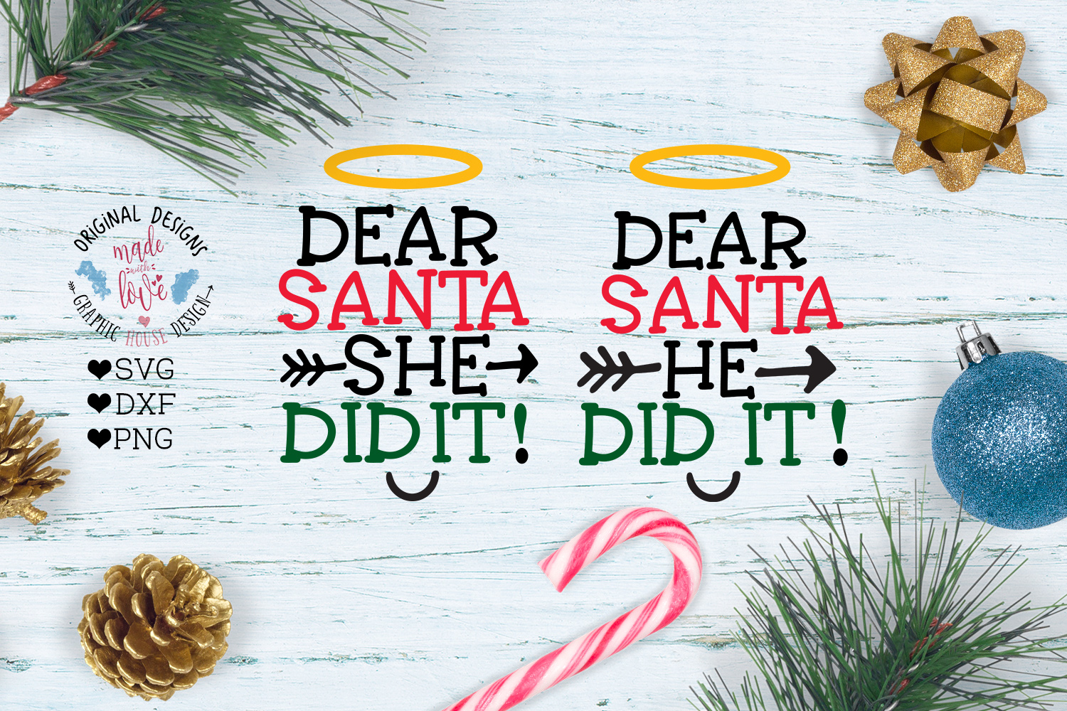 Dear Santa She - He Did It Christmas Cut File example image 1