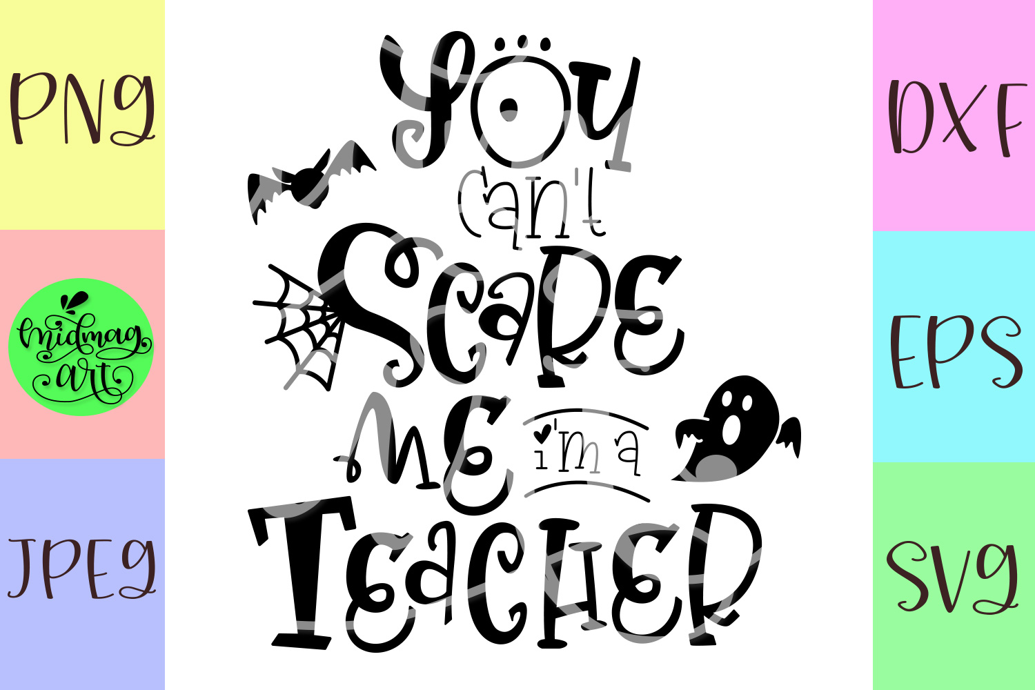You cant scare me im a teacher svg, teacher halloween svg example image 2