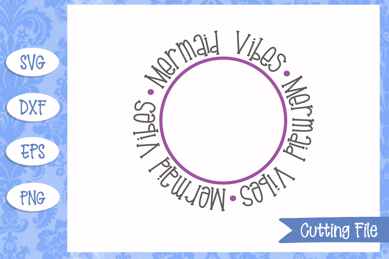 Mermaid Vibes, Mermaid SVG File example image 1
