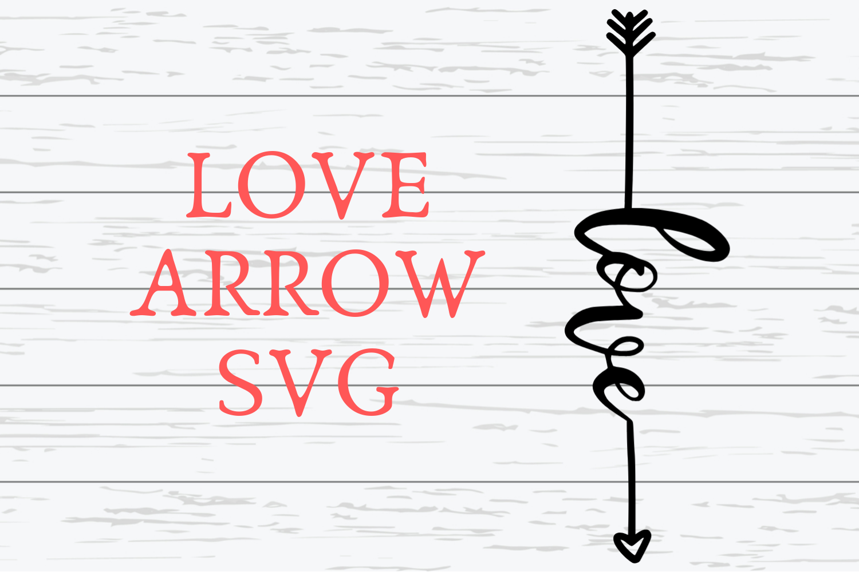Love Arrow SVG Love Arrow SVG For Cricut example image 1