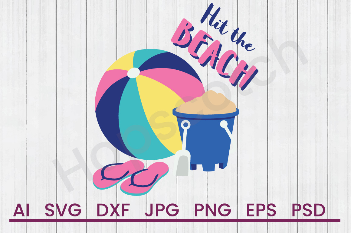 Beach Items SVG, Hit Beach SVG, DXF File, Cuttatable File example image 1