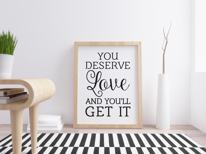 You deserve love, love svg, cut file, dxf, eps, friend svg example image 2