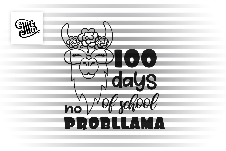 100 days of school no probllama svg example image 2