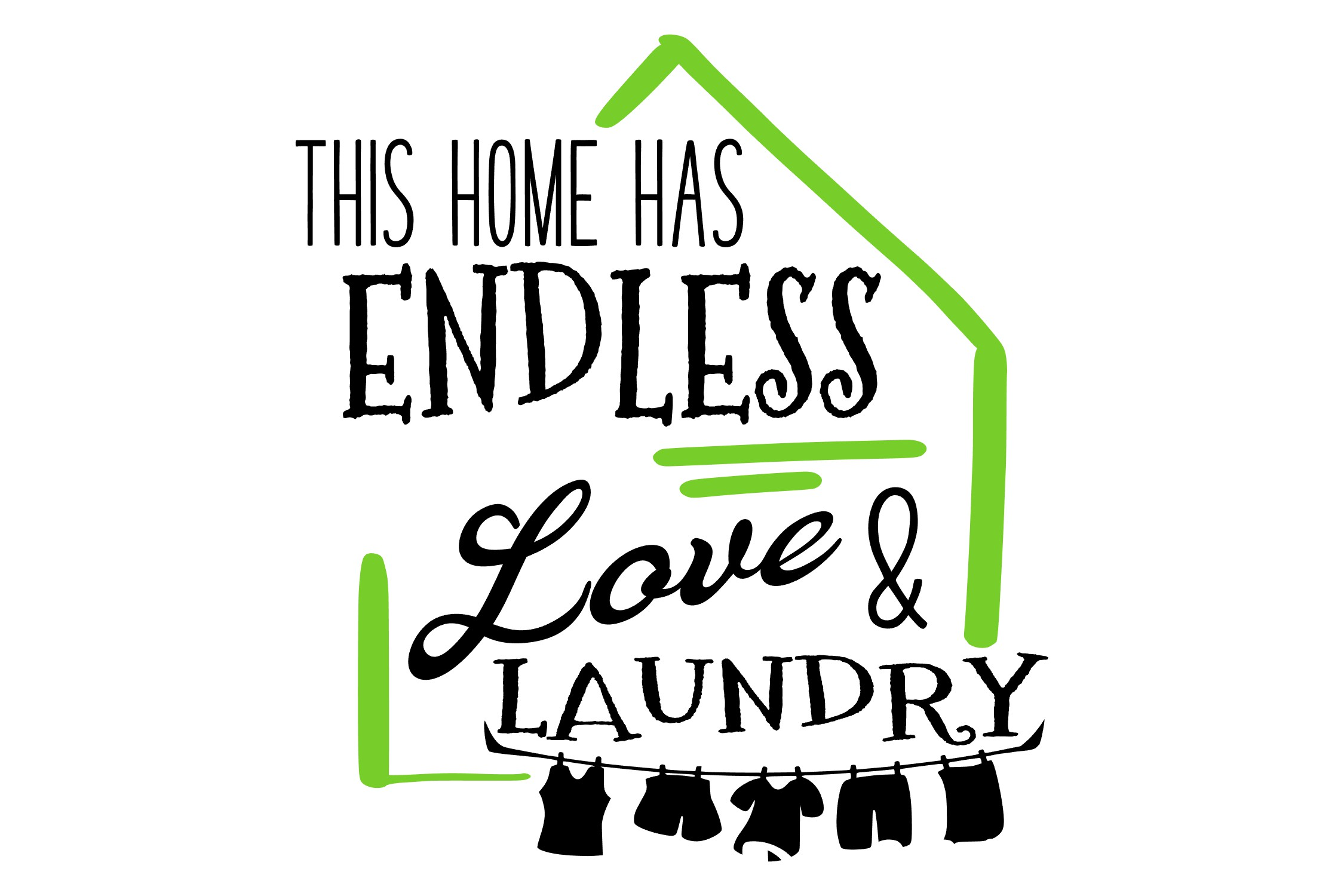 This Home Has Endless Love & Laundry SVG example image 2