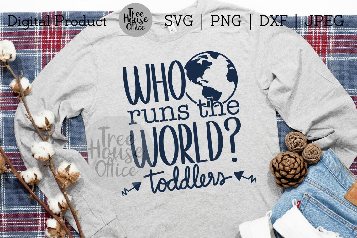 Who Runs the World? Funny Mom Shirt, Sassy Mom SVG PNG JPG example image 2