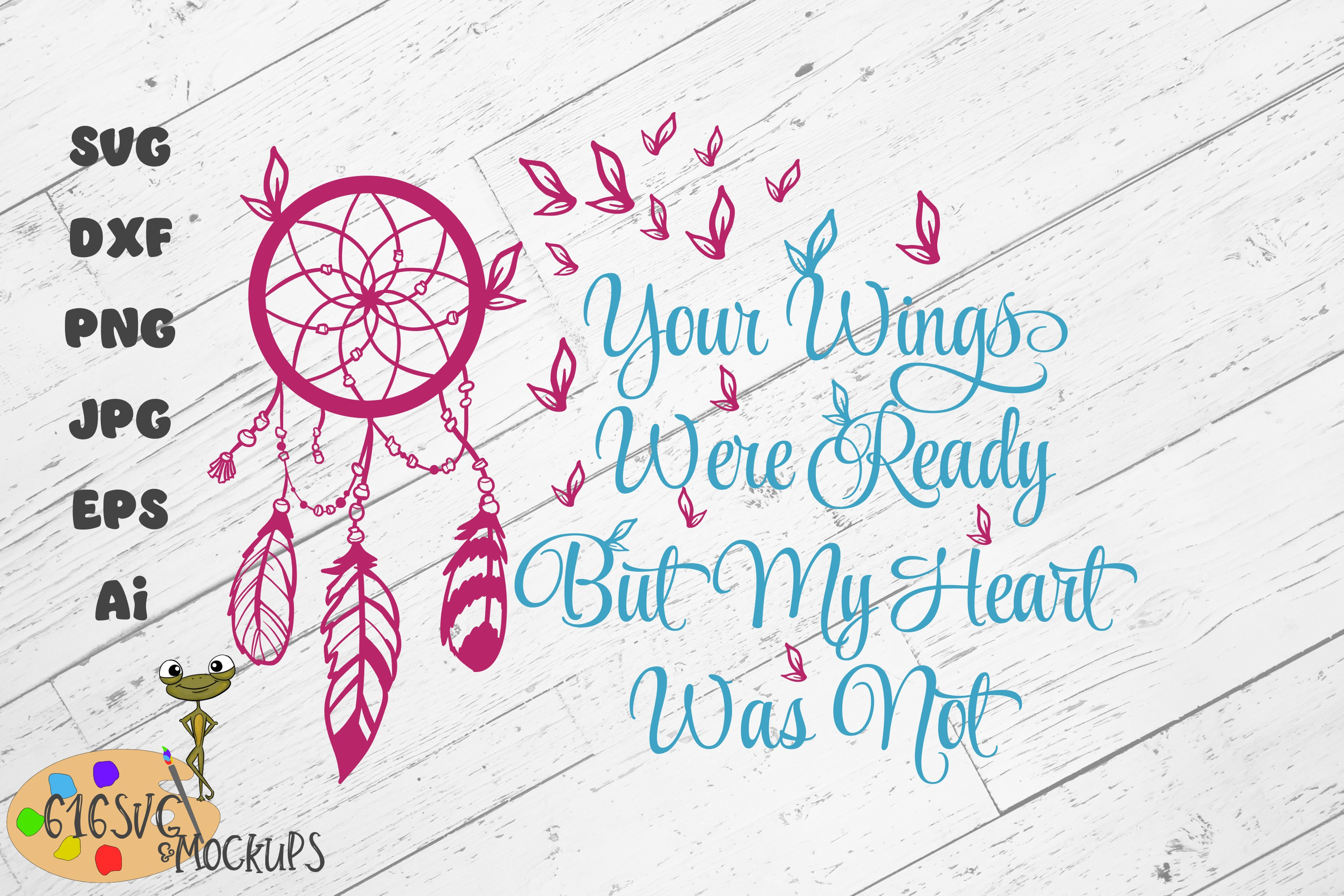 Your wings were ready but my heart was not SVG example image 3