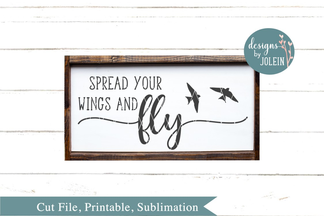 Spread your wings and fly SVG, png, eps, dxf, sublimation example image 1