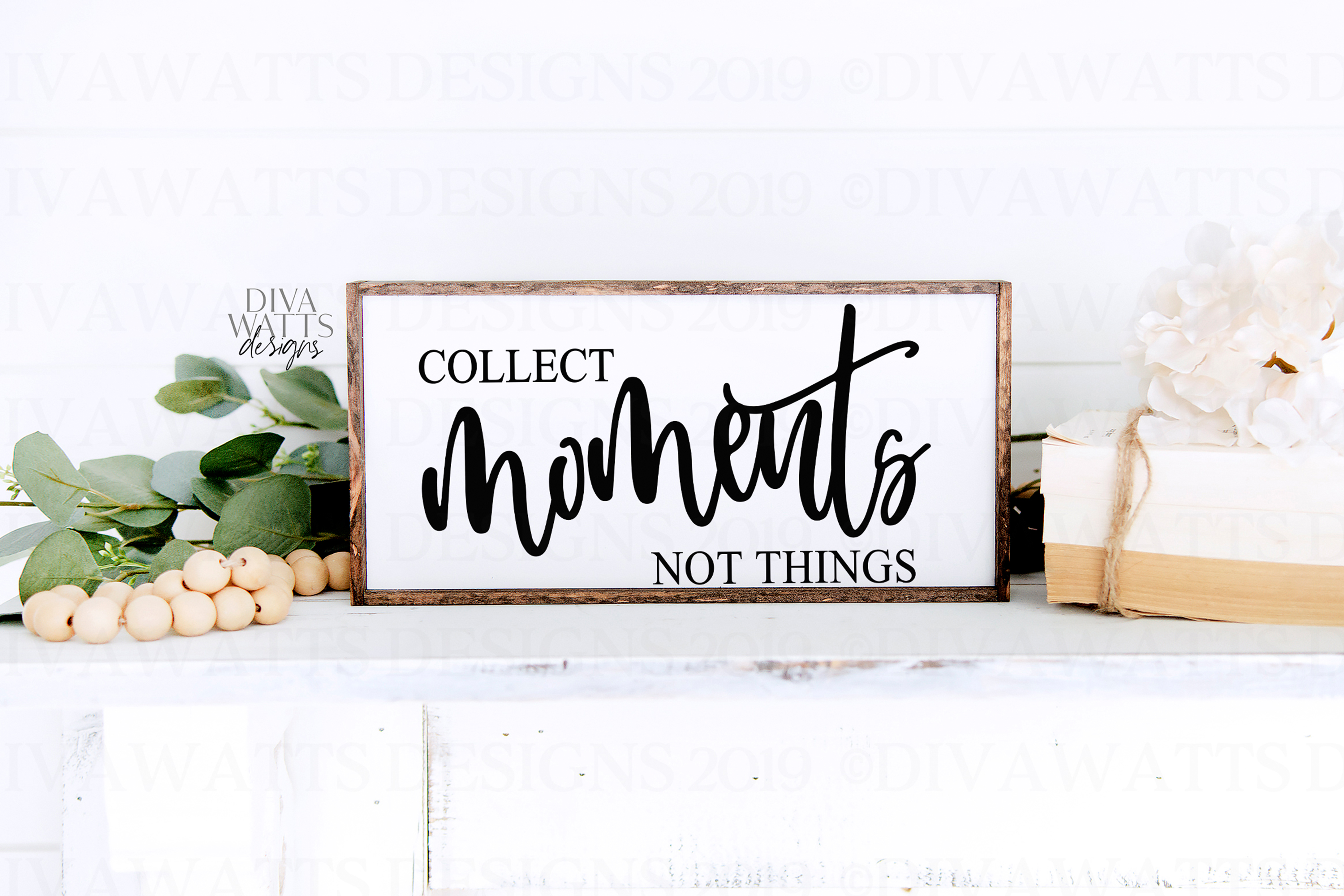 Collect Moments Not Things - Farmhouse Sign SVG Cutting File example image 2