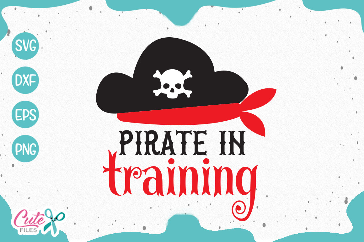 Pirate in training summer Svg Files for Crafters example image 1