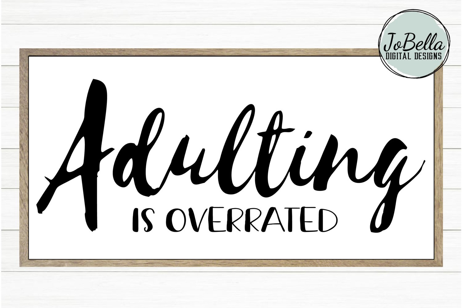 Sarcastic SVG and Printable - Adulting Is Overrated example image 2