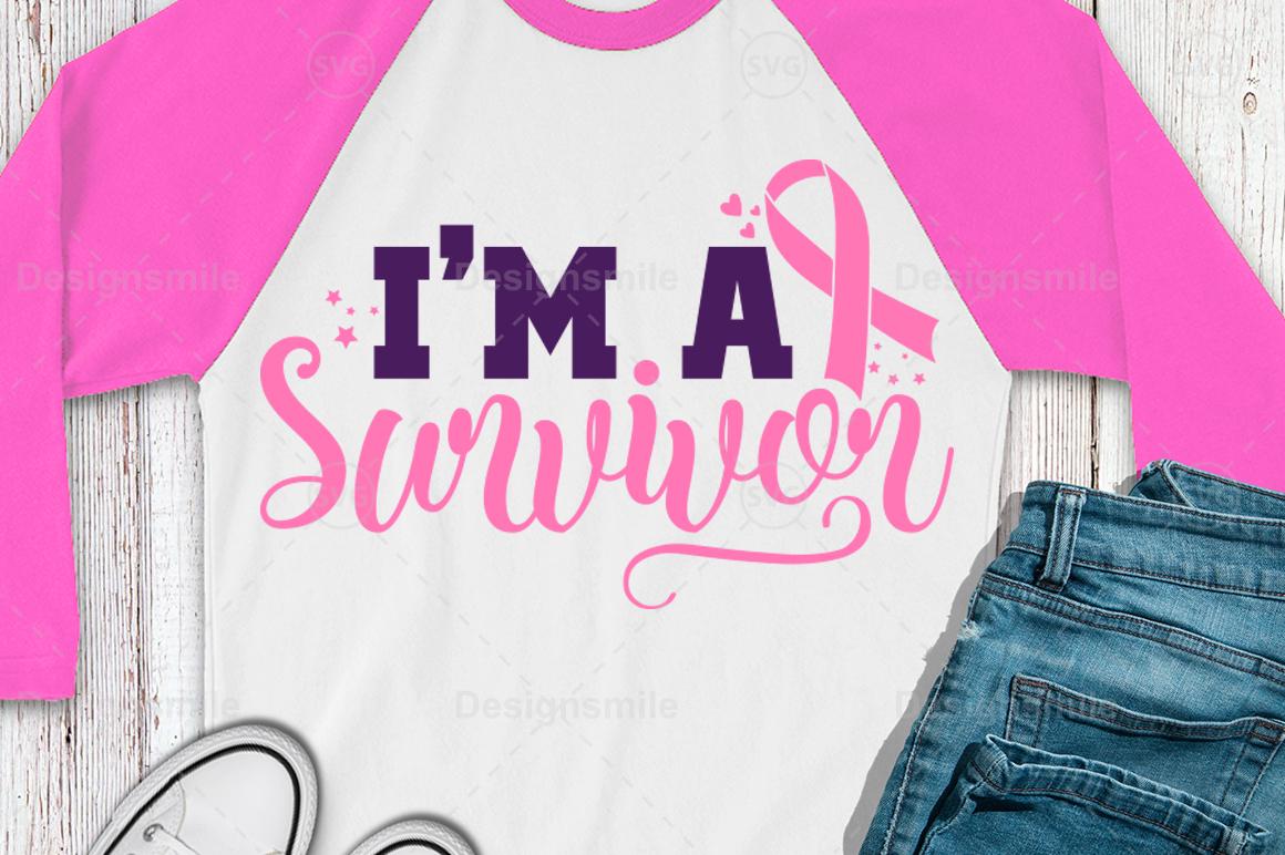 I'm A Survivor Svg | Cancer svg | Awareness svg example image 1