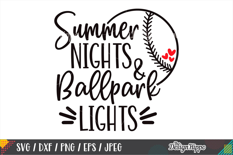 Summer Nights And Ballpark Lights SVG, Baseball SVG, DXF PNG example image 1
