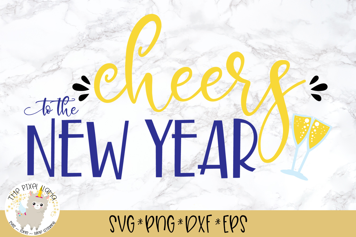 Cheers To The New Year SVG Cut File example image 1