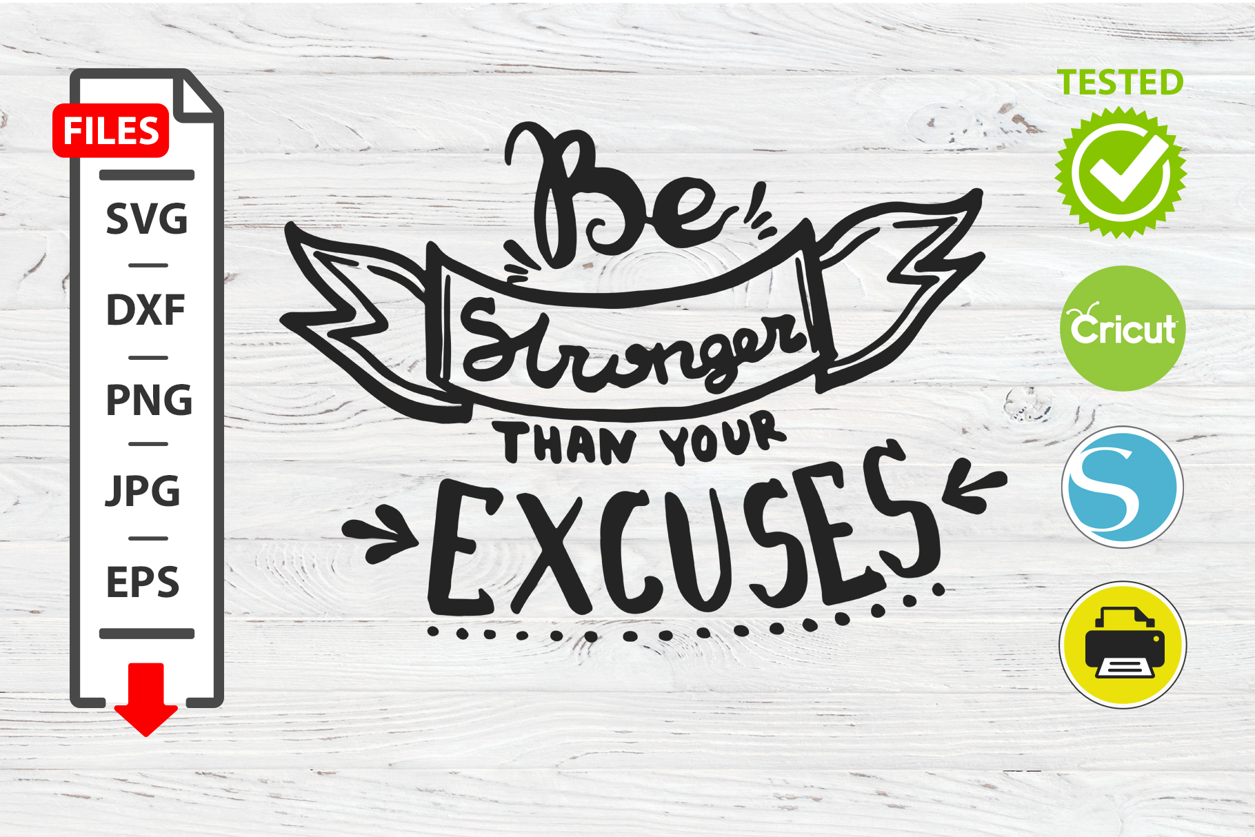 Be stronger than your excuses motivational quote SVG Cricut example image 1