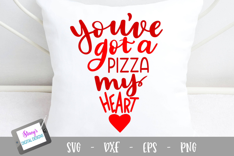 Pun SVG - Pizza SVG - You've got a pizza my heart example image 1