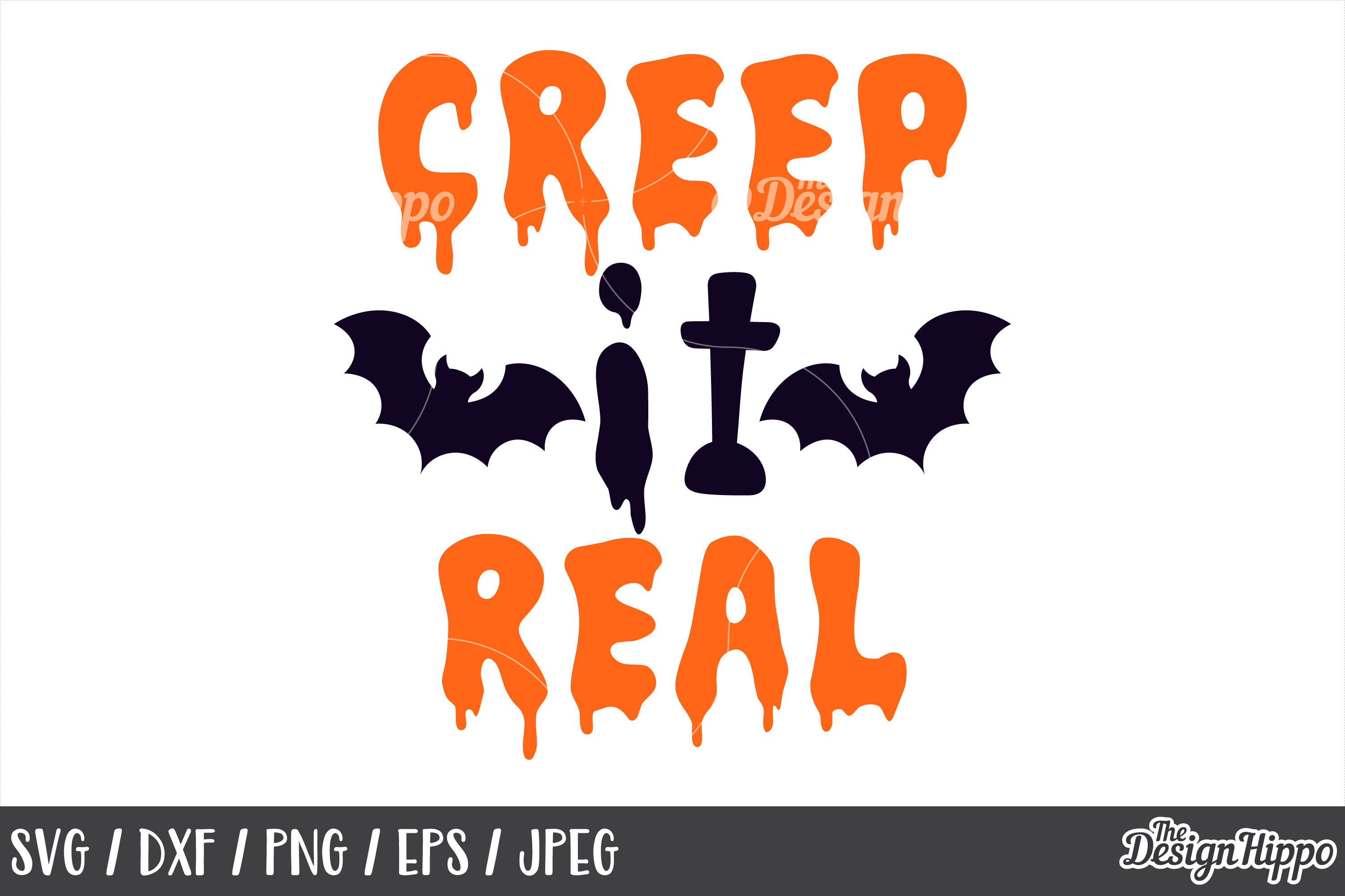 Creep it real SVG, Halloween, Scary, Ghost, Bats, DXF, Files example image 1