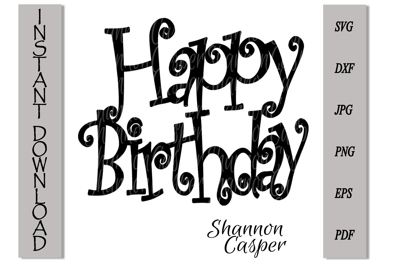Happy Birthday Cake Topper SVG #2 example image 4