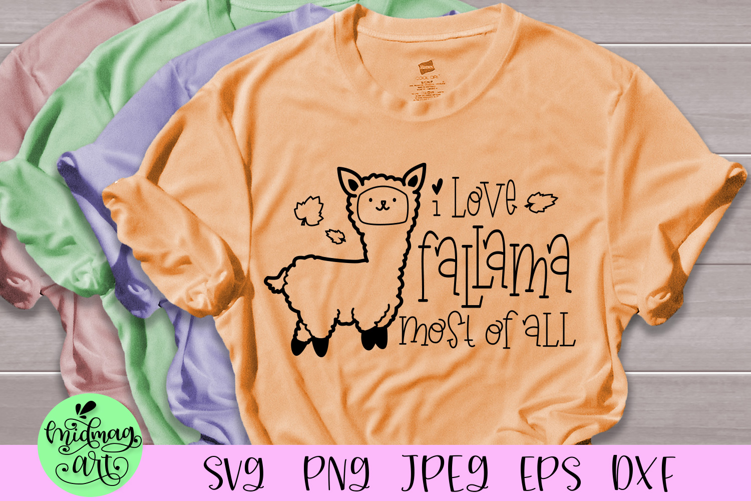 I love fallama most of all svg, fall svg example image 1