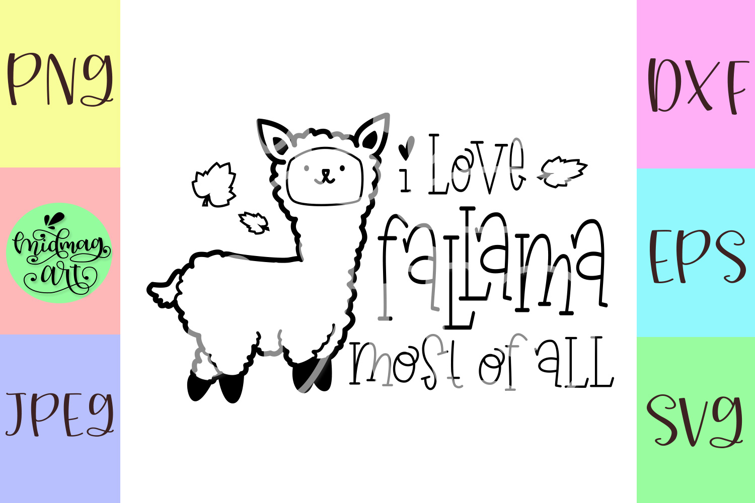 I love fallama most of all svg, fall svg example image 2