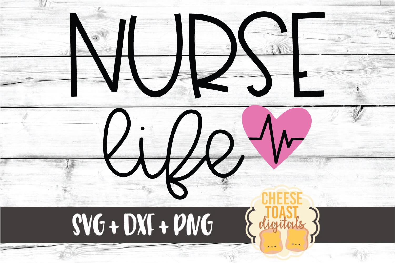 Nurse Life - Nursing Design SVG PNG DXF Cut Files example image 2