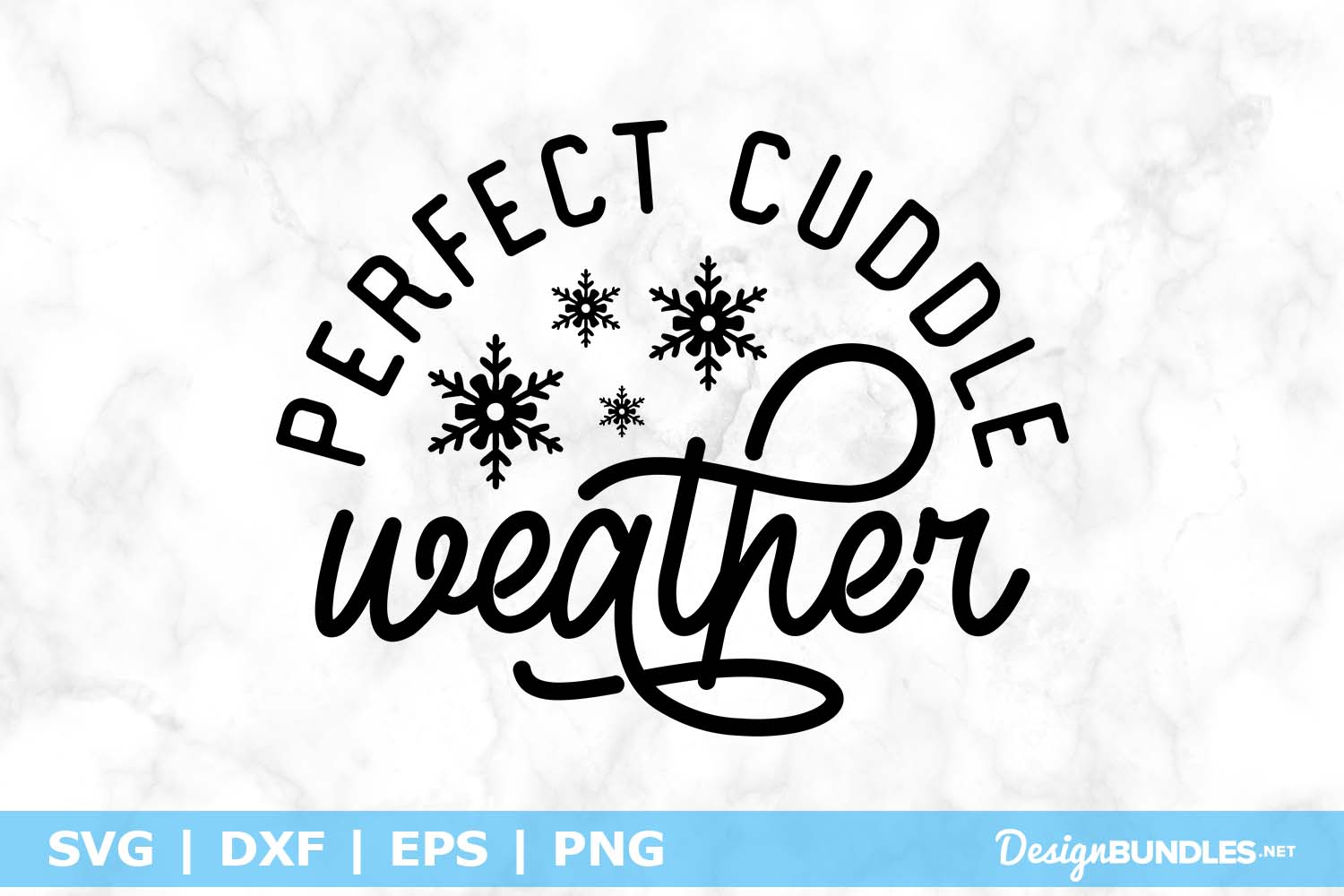 Perfect Cuddle Weather SVG File example image 1