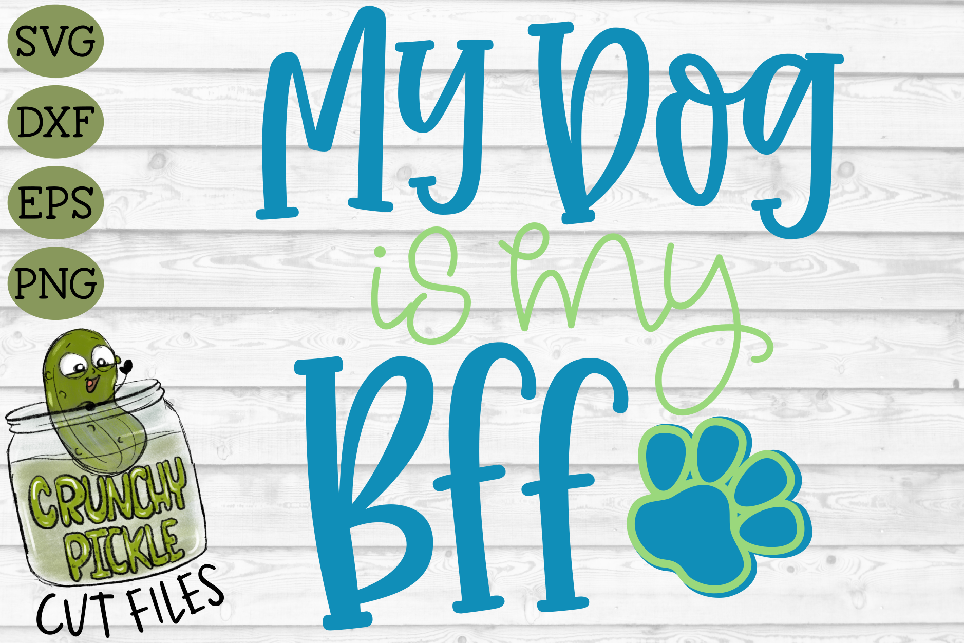 My Dog is my BFF SVG Cut File example image 2