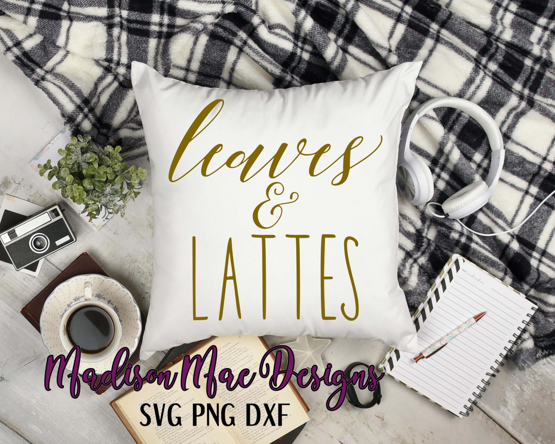 Leaves & Lattes Fall SVG Digital Cut File example image 6