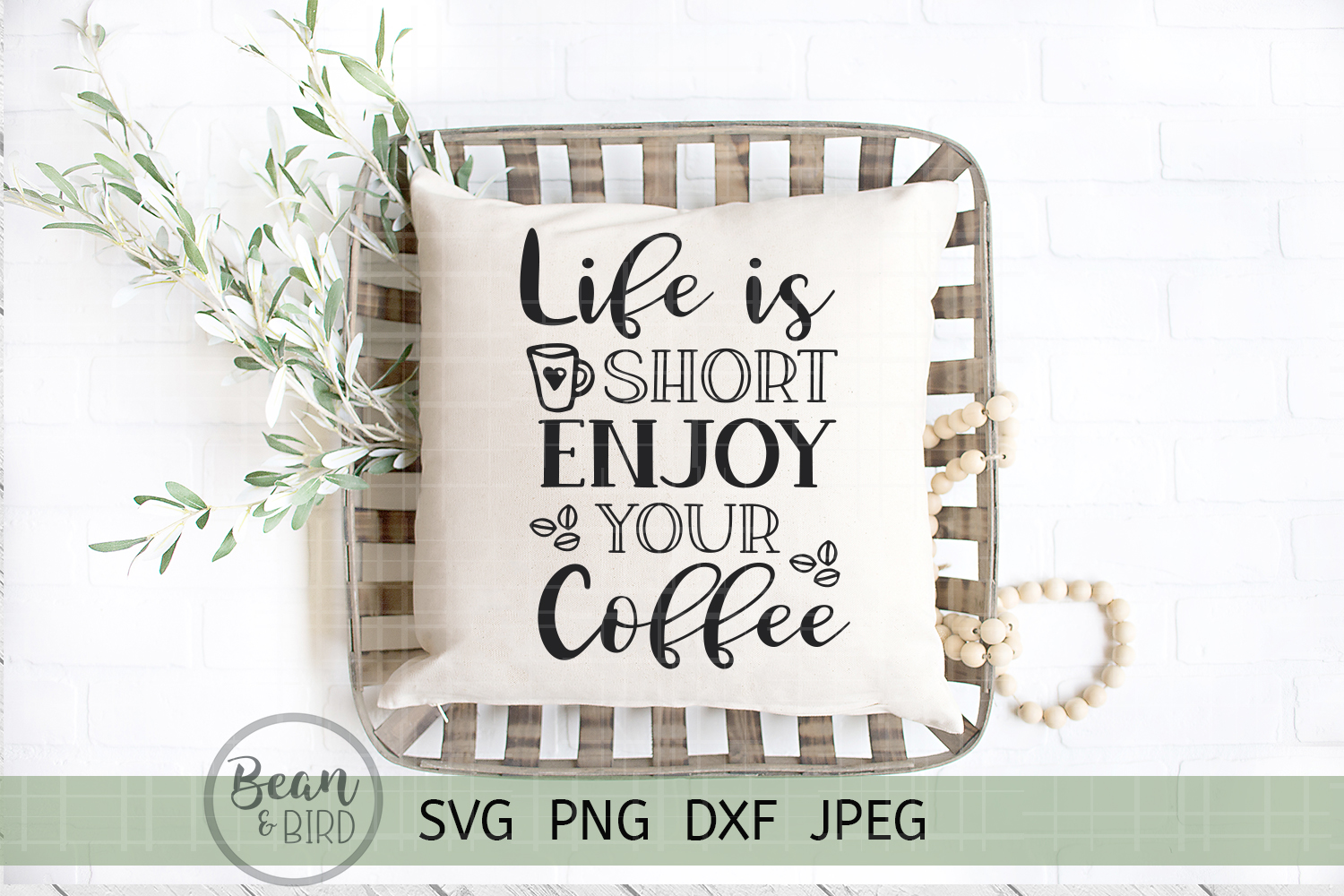 Life Is short Enjoy Your Coffee example image 1