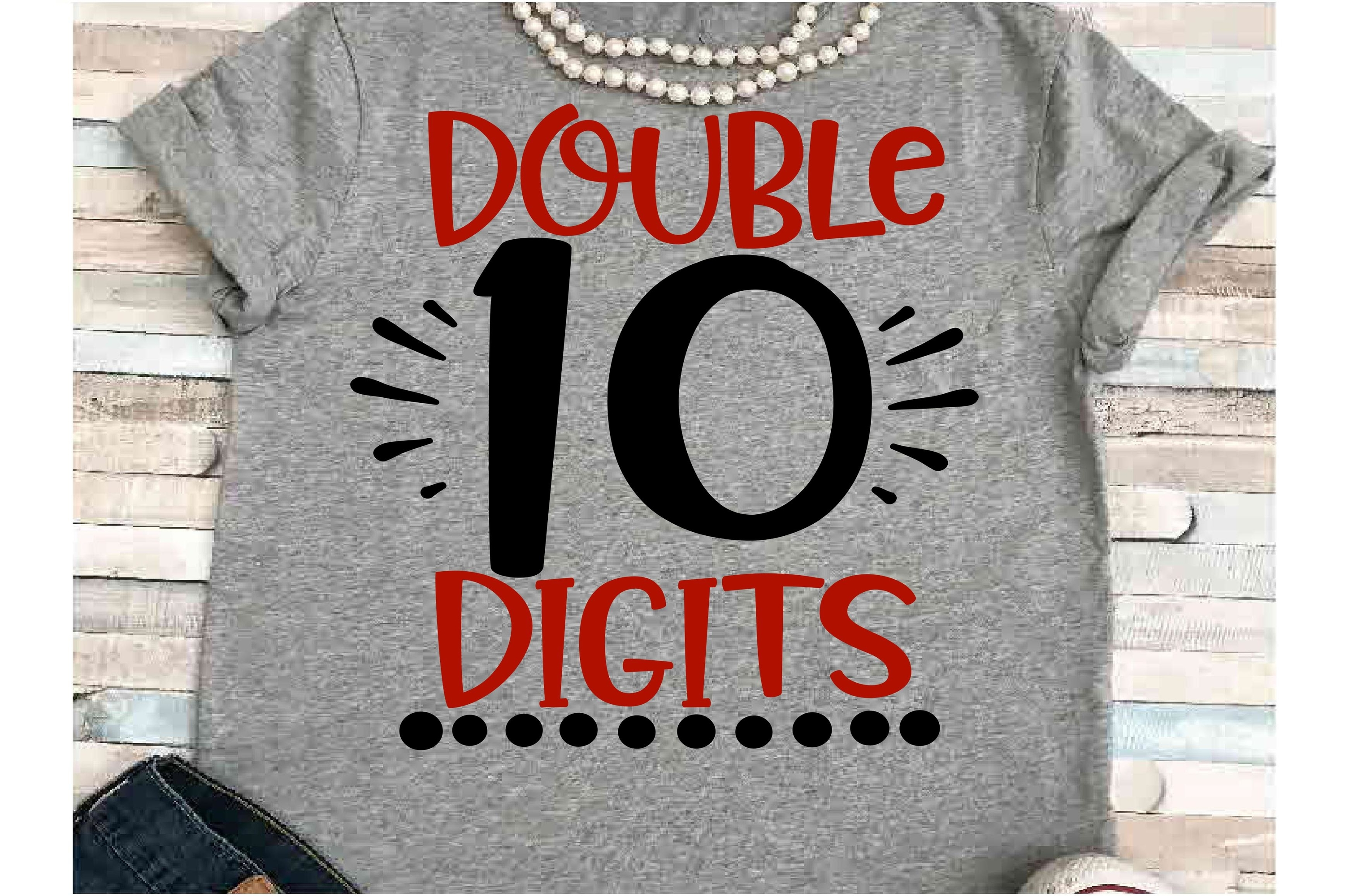 Birthday SVG DXF JPEG Silhouette Cameo Cricut Ten Double dig example image 1