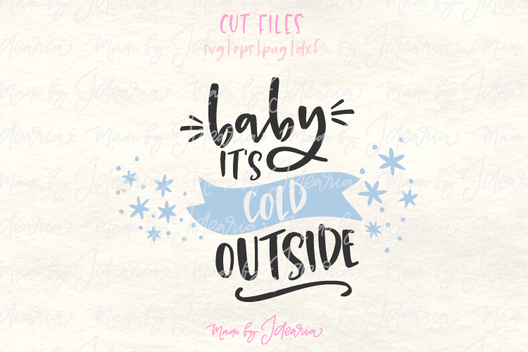 Baby Its Cold svg, Cold Outside Svg, Christmas svg example image 1