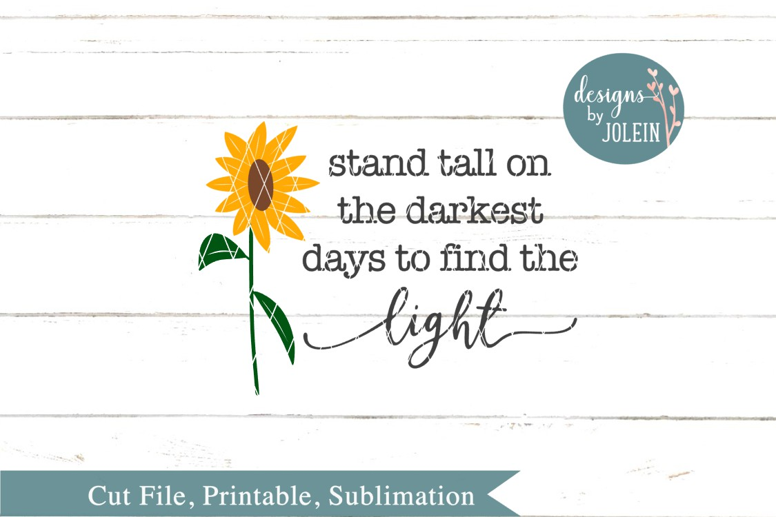 Stand tall on the darkest days SVG, png, eps, dxf, sublimati example image 4
