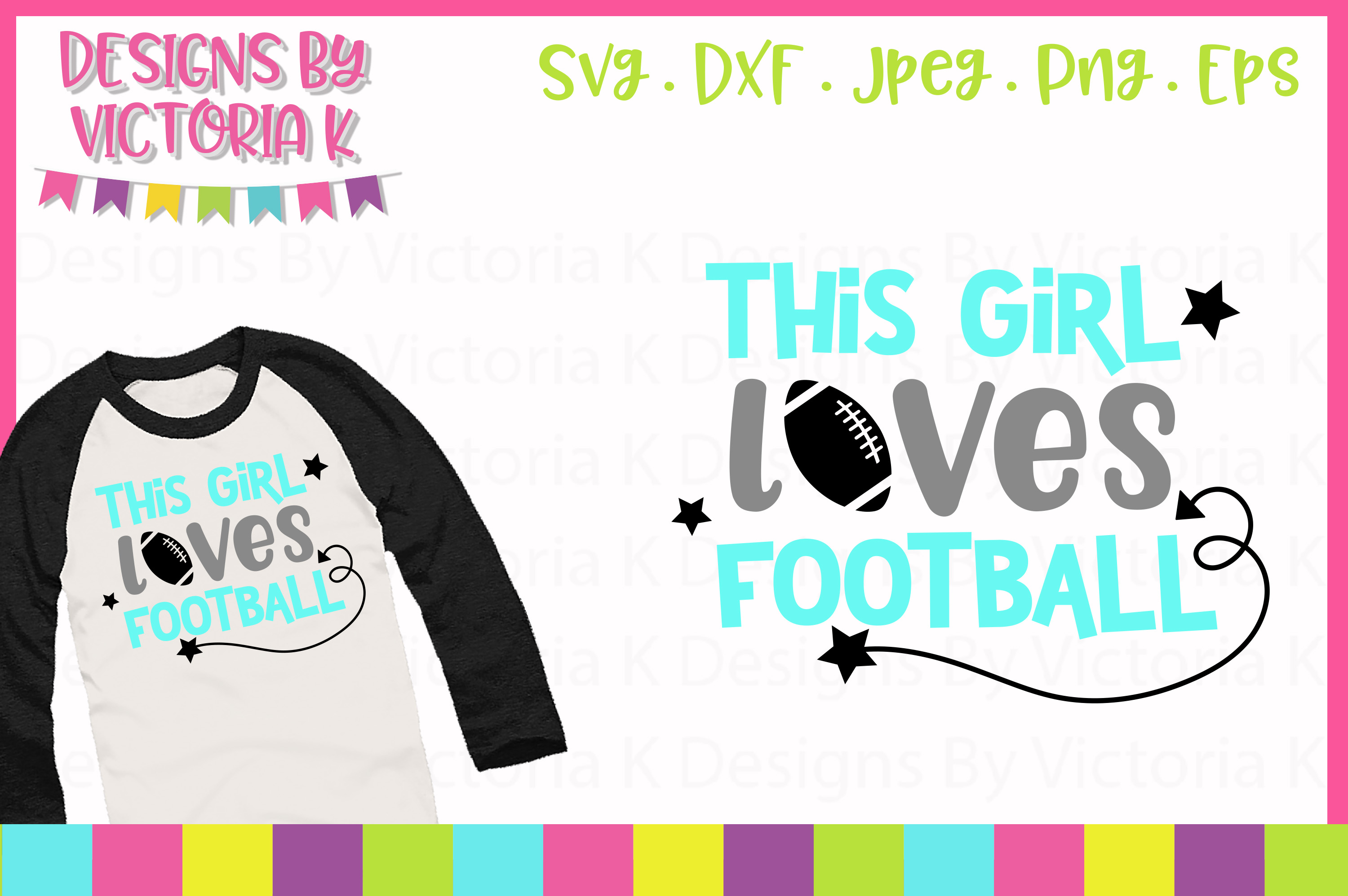 This Girl Loves Football, SVG, DXF, PNG example image 1