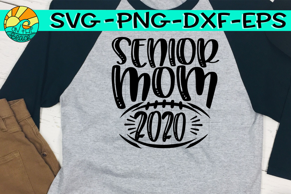 Senior Mom - Football - 2020 - SVG PNG EPS DXF example image 1