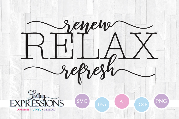 Relax Renew Refresh // Bathroom Design // SVG Quote Design example image 1