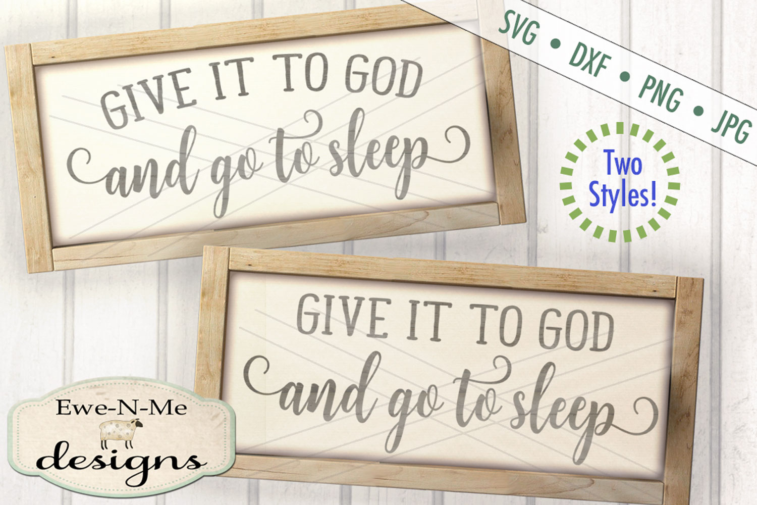 Give It To God And Go To Sleep SVG DXF Cut File example image 1