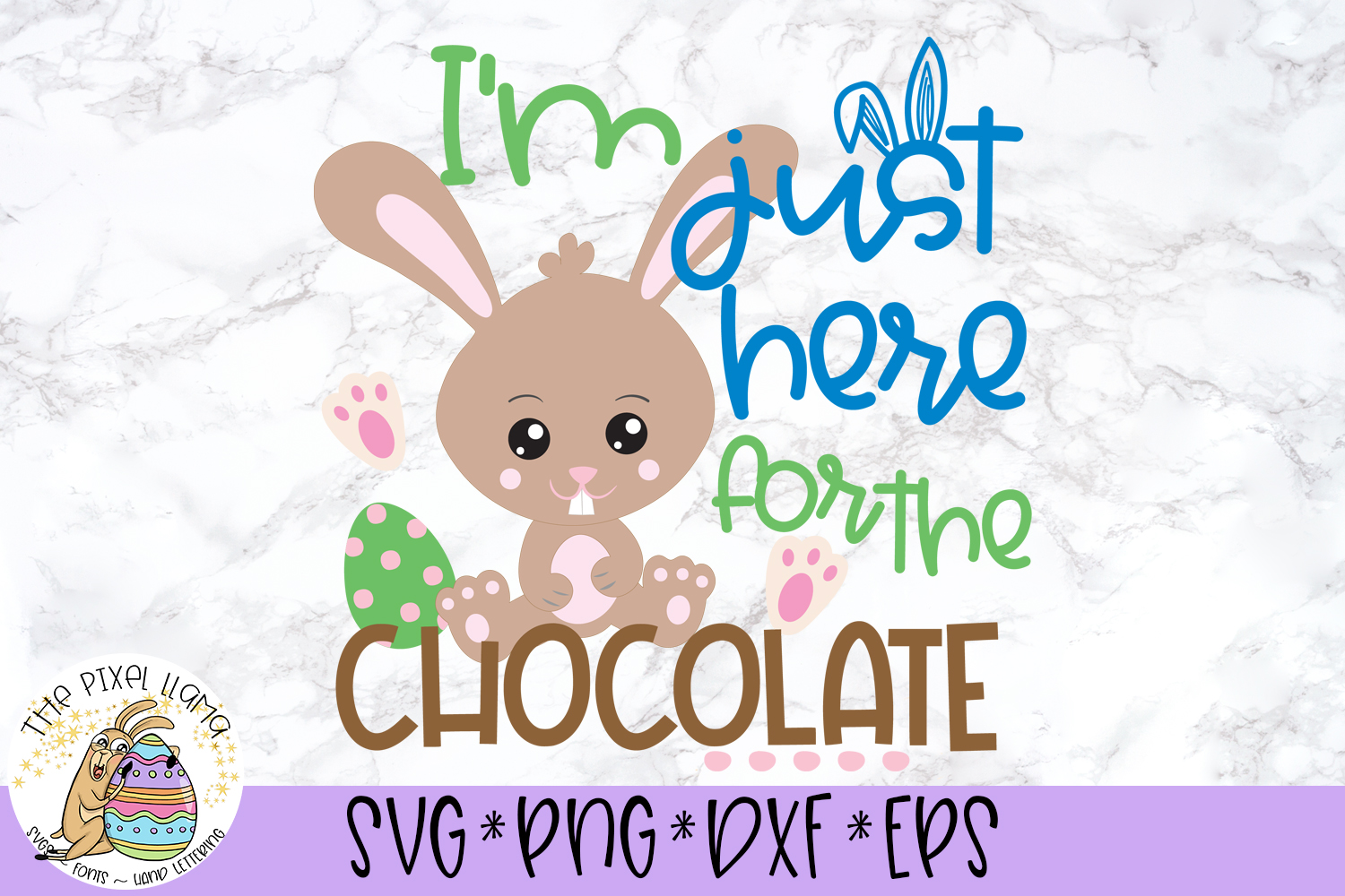 Im Just Here For The Chocolate Easter SVG Cut File example image 2