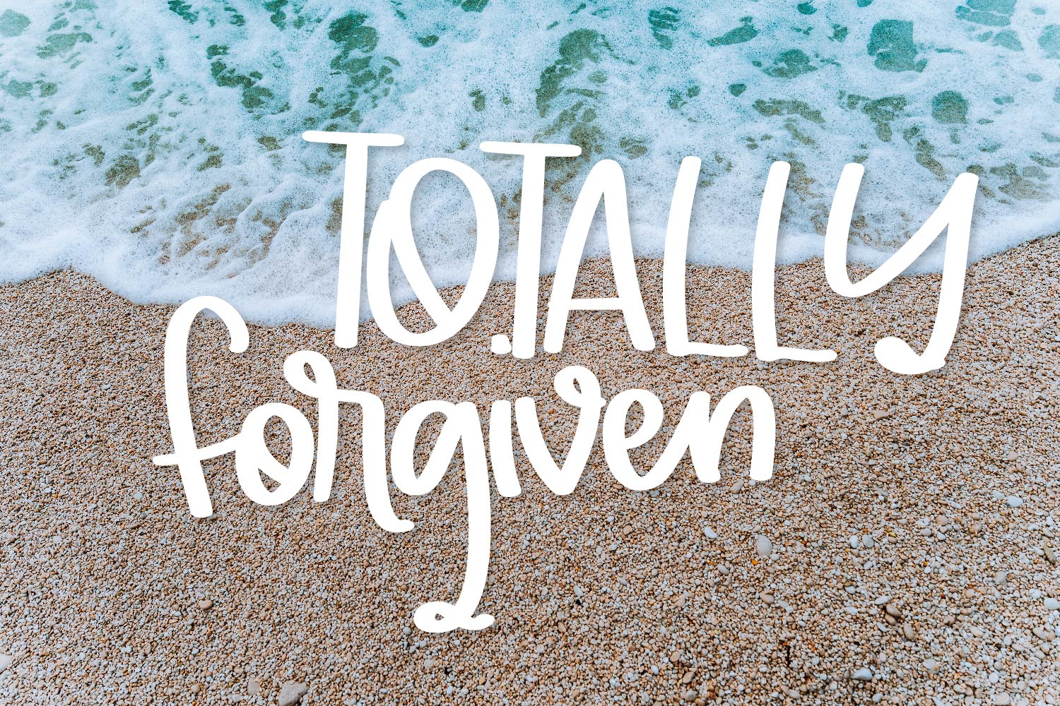 Totally Forgiven - A Fun hand lettered type! example image 1
