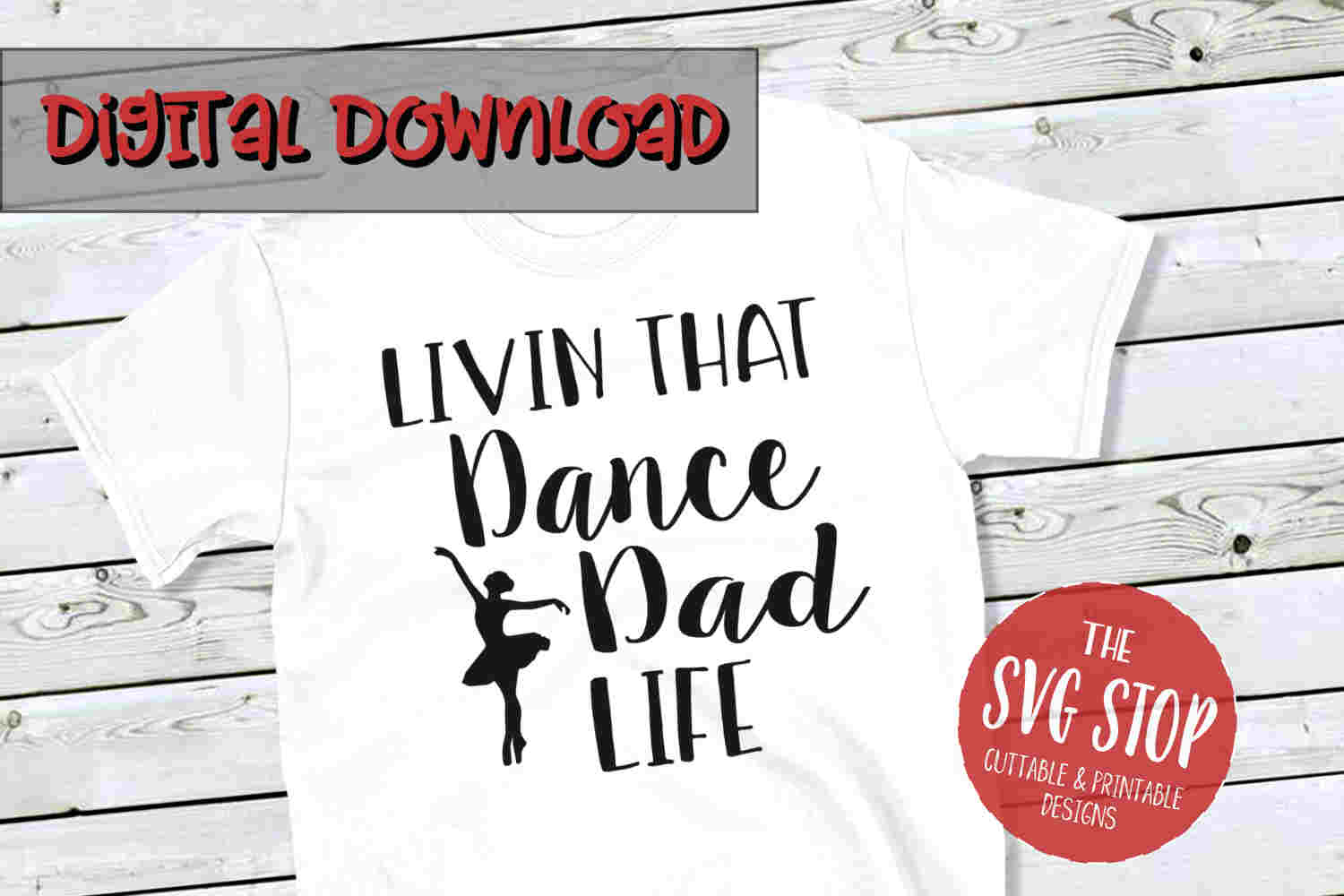 Dance Dad Life -SVG, PNG, DXF example image 1