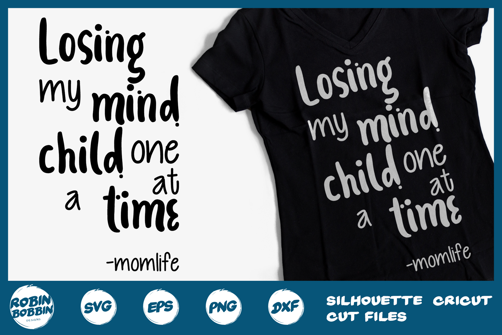 Loosing My Mind Child One At Time Momlife svg- Mother SVG example image 1