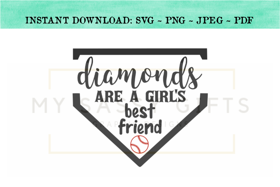 Diamonds Are A Girl's Best Friend Baseball SVG example image 1