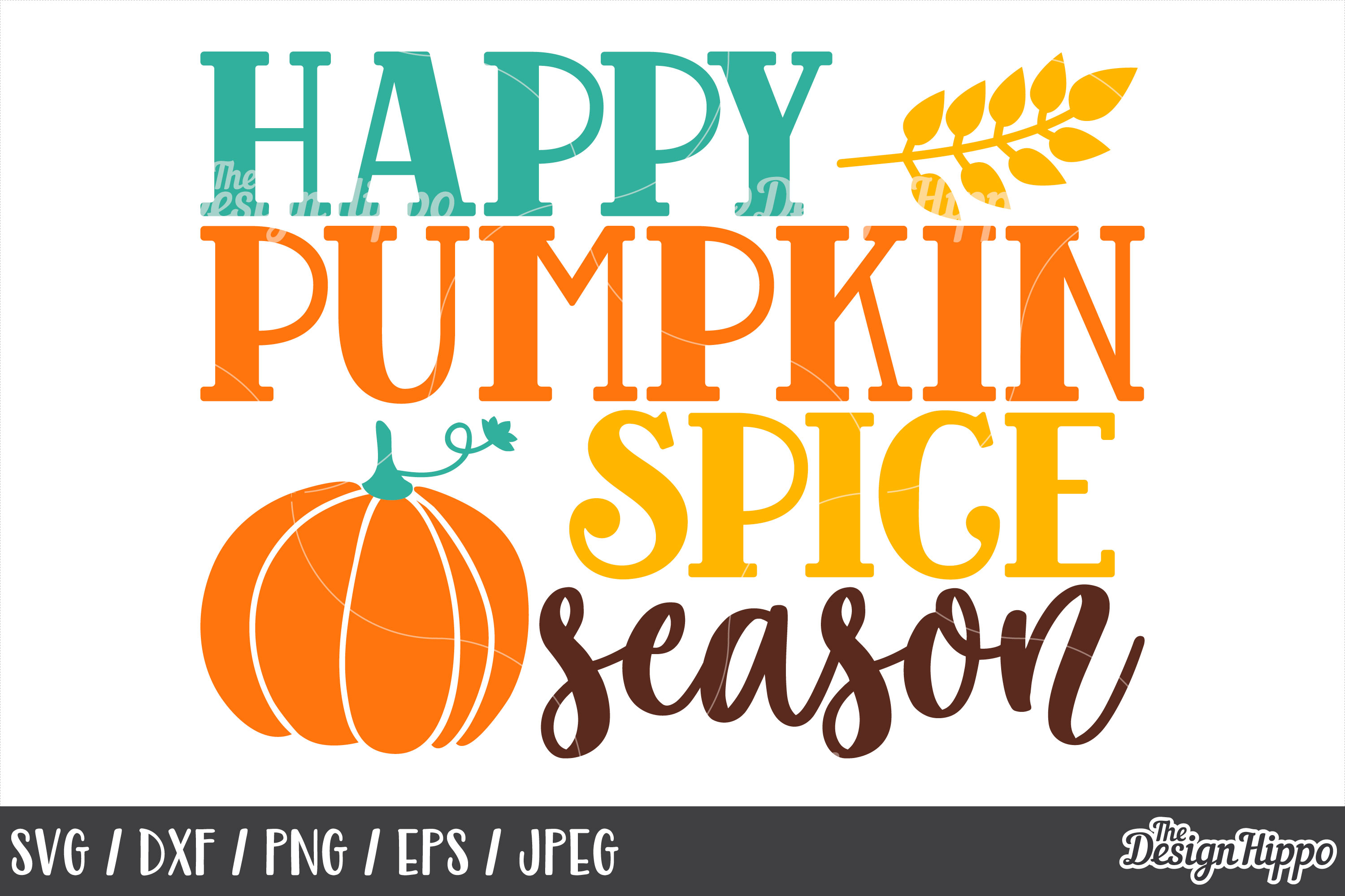 Happy Pumpkin Spice Season SVG, DXF, PNG, JPEG, Cut Files example image 1