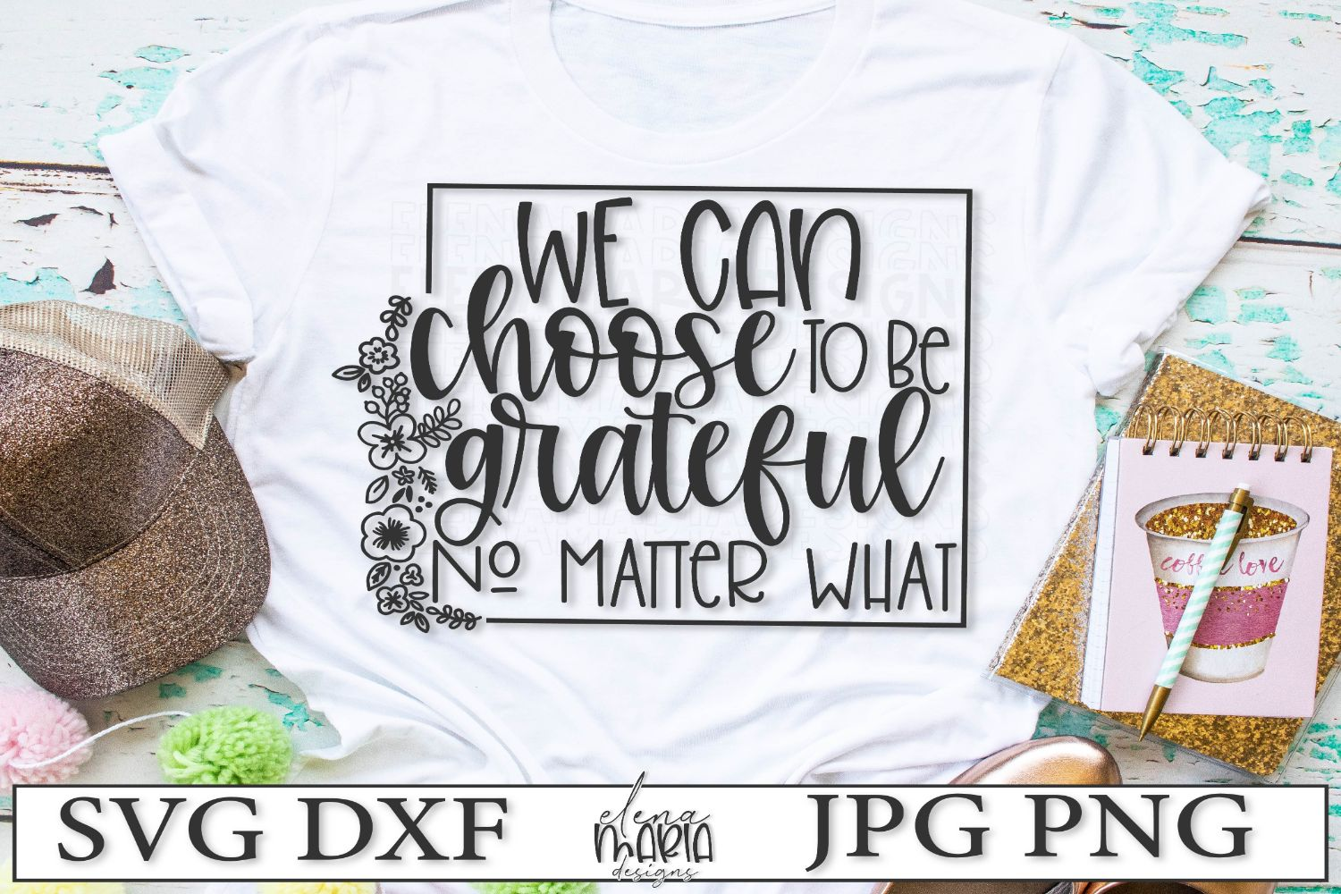 We Can Choose To Be Grateful No Matter What SVG example image 2