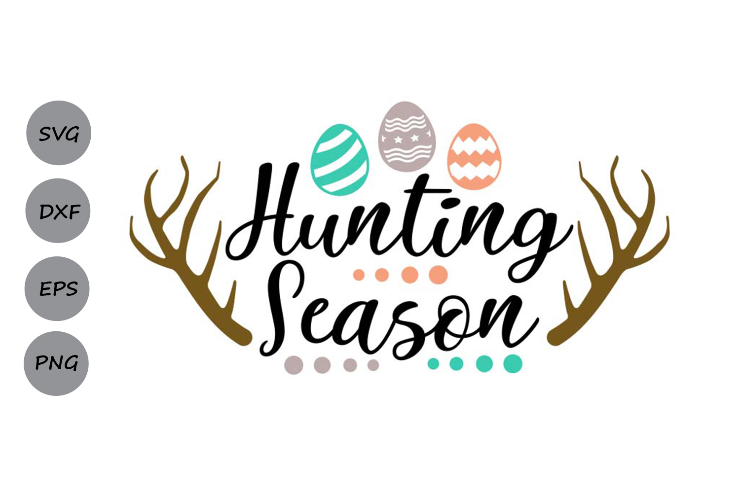 Hunting Season Svg, Easter Svg, Easter Eggs Svg, Spring Svg. example image 1
