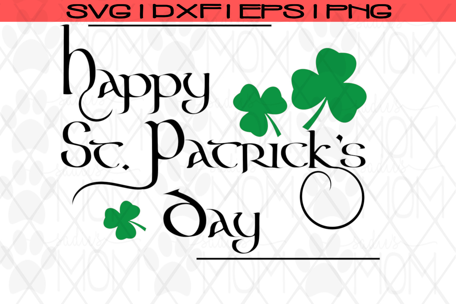 Happy St. Patrick's Day| Shamrock SVG Cut File example image 2