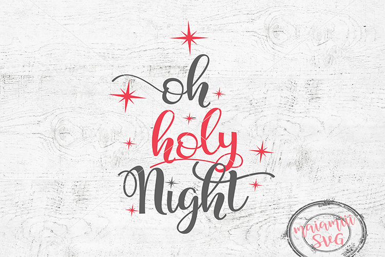 Christmas Svg, Oh Holy Night Svg File, Digital Cut File example image 1