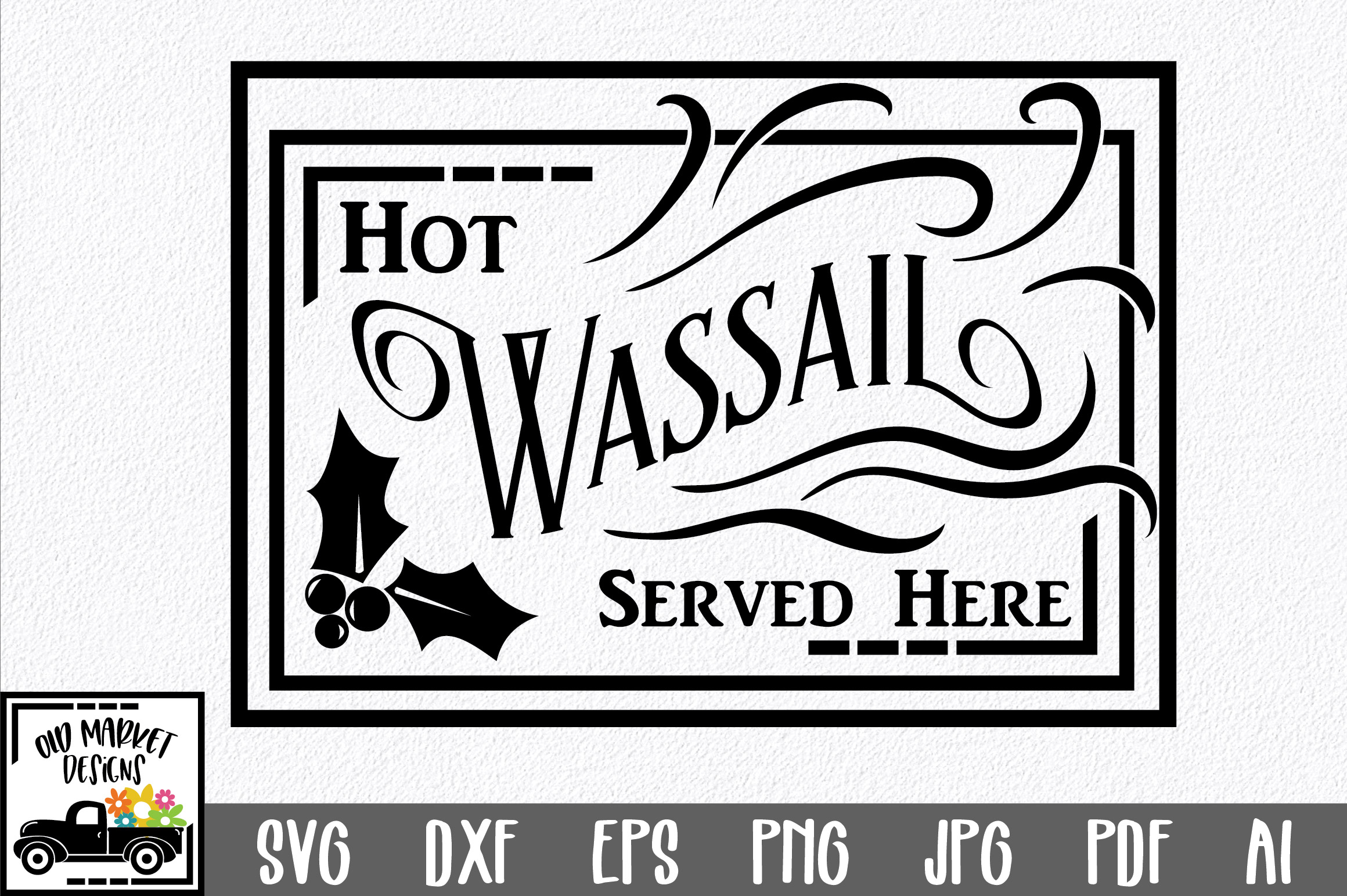 Christmas SVG Cut File - Hot Wassail SVG DXF PNG EPS JPG example image 1
