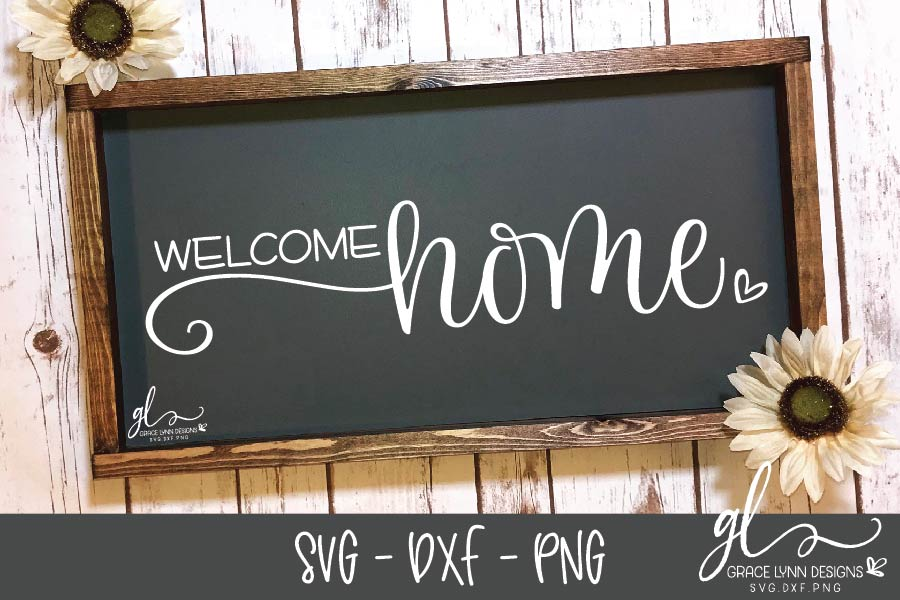 Welcome Home - Digital Cut File - SVG, DXF & PNG example image 1