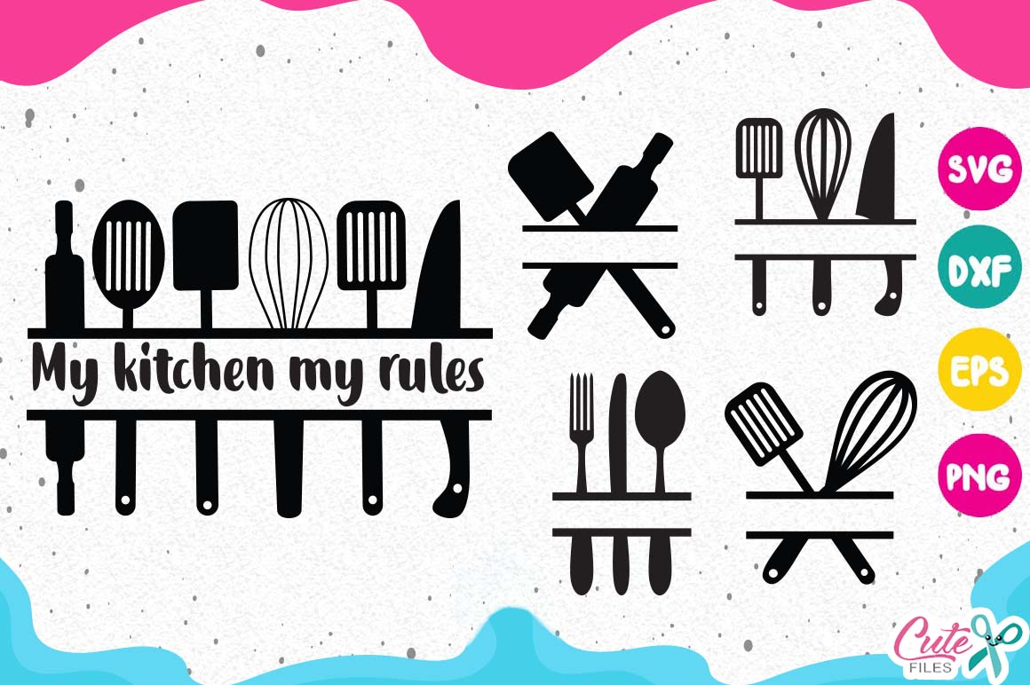 Kitchen bundle, my kitchen my rules svg cut files example image 8